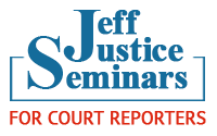 logo of Jeff Justice Seminars for court reporters